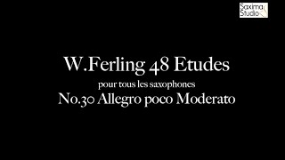 〈 Etude No.30 〉from W.Ferling 48 ETUDES – Play Along