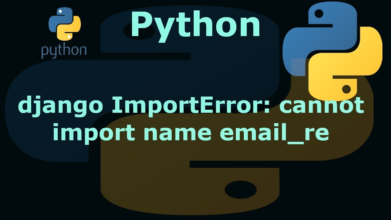 python django ImportError: cannot import name email_re