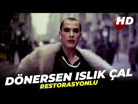 Dönersen Islık Çal | Fikret Kuşkan Türk Filmi | Full Film İzle (Restorasyonlu)