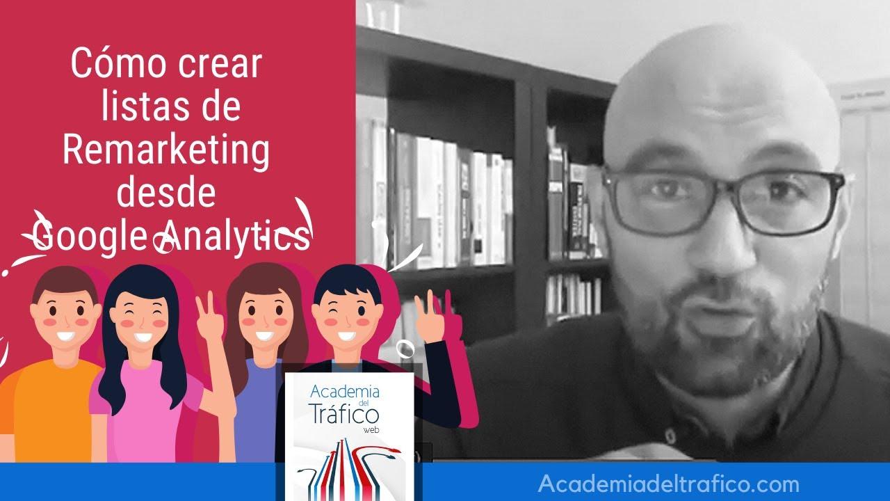 Cómo crear listas de Remarketing desde Google Analytics