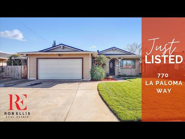 JUST LISTED! 770 La Paloma Way, Gilroy, CA 95020 | Rob Ellis