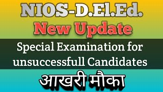 NIOS D.El,Ed Registration for Special Examination