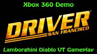 Driver San Francisco Xbox 360 Demo - Lamborghini Diablo VT Gameplay