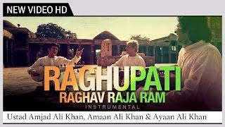 Raghupati Raghav Raja Ram - Instrumental Music Video | Ustad Amjad Ali Khan, Amaan & Ayaan Ali Khan