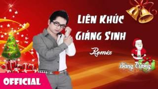 Liên Khúc Giáng Sinh - Bằng Cường [Official Audio]