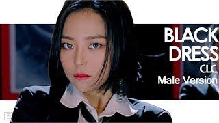 [MALE VERSION] CLC - Black Dress