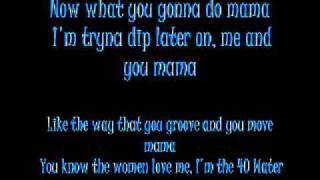 U and Dat E-40(ft. T-Pain & Kandi Girl) with lyrics