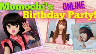 Momochi's ONLINE Birthday Party! 2020【#ももちたん2020】