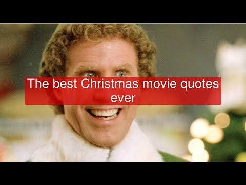 The best Christmas movie quotes ever