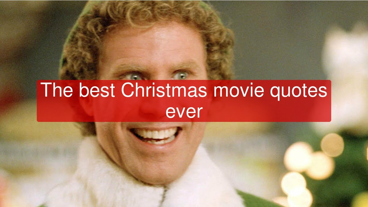 the best christmas movie quotes ever youtube - Best Christmas Movie Quotes