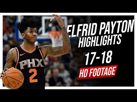Suns PG Elfrid Payton 2017-2018 Season Highlights ᴴᴰ