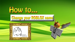 How to... Change your name on ROBLOX