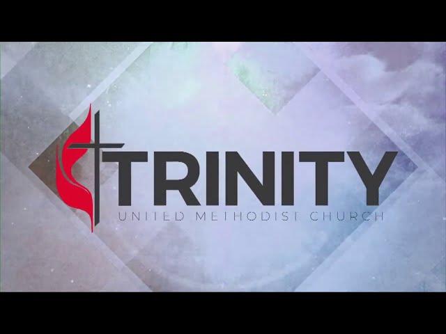 Trinity UMC Traditional Worship   08-02-20
