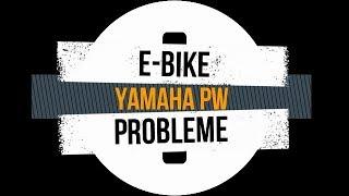 E-Bike Probleme Yamaha PW