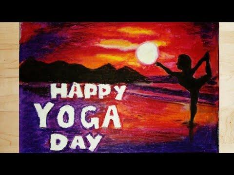 Happy International Yoga Day How To Draw Yoga Day Drawing Yoga Day Drawing With Oil Pastel Youtube