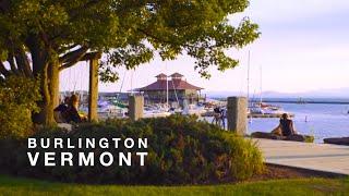 Live, Work & Play in Burlington, Vermont