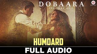 Humdard   Full Audio | Dobaara | Huma Qureshi & Saqib Saleem | Jyotica Tangri