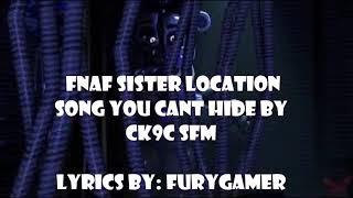 FNAF You can't hide lyrics