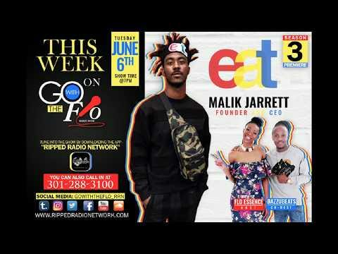 MALIK JARRET, E.A.T | Go With the Flo | Radio Show| Season 3| Episode 1|