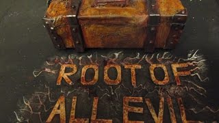 Root Of all Evil Trailer