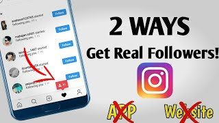 2 Real WaY to get real instagram followers 2019 | get free instagram followers 🔥 ✔