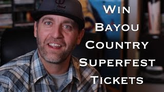 Win Bayou Country Superfest Tickets - Who