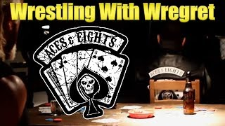 Aces & Eights | Wrestling With Wregret