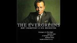 Bert Kaempfert - The Evergreens