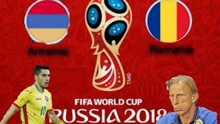   Calificari CM 2018   Armenia - Romania 0-5   REZUMAT  