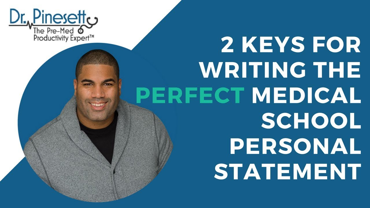 Medical school personal statement writing service the perfect