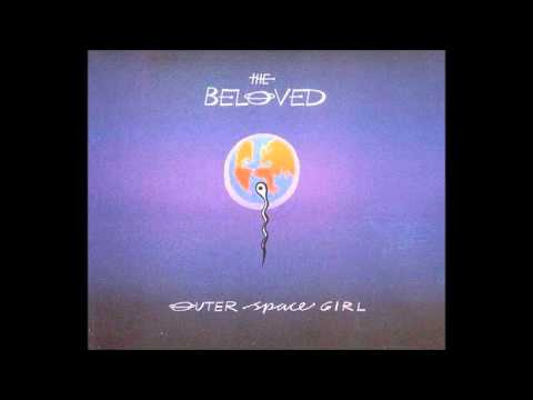 The Beloved - Outer Space Girl (Remixes)