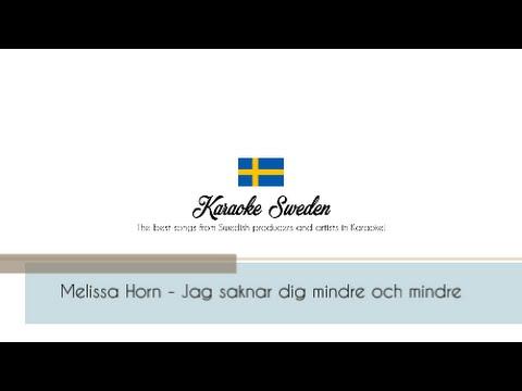 Melissa Horn - Jag saknar dig mindre och mindre [Karaoke Instrumental]