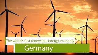Germany: The world's first major renewable energy economy