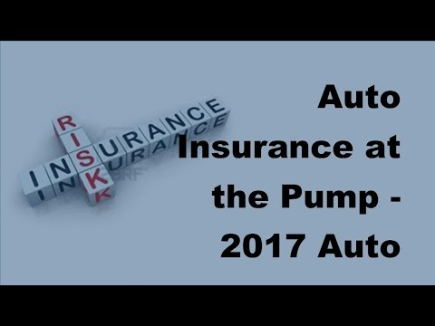 Auto Insurance at the Pump  | 2017 Auto Insurance Facts