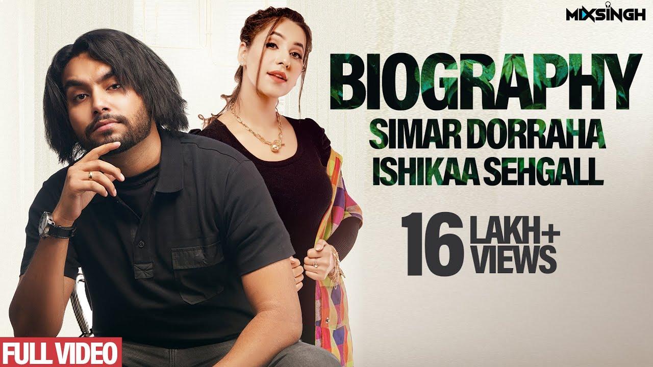 BIOGRAPHY   Simar Dorraha ft Ishikaa Sehgall   MixSingh   XL Album   New Punjabi Songs 2021
