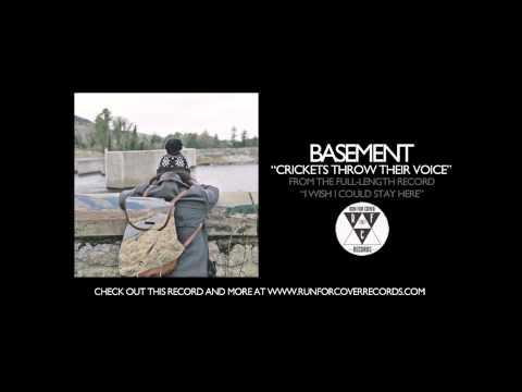 Basement - Crickets Throw Their Voice