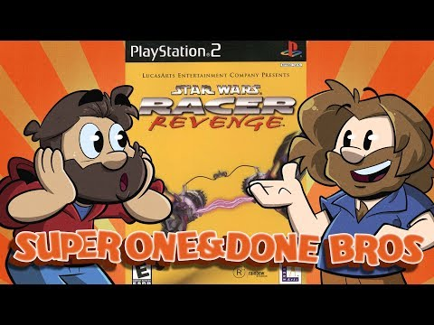 Super One and Done Bros | Let's Play: Star Wars Racer Revenge | Super Beard Bros.