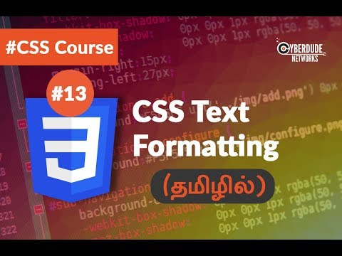 #13 CSS Text Formatting - (Tamil) (Tutorial)   CSS3 Course