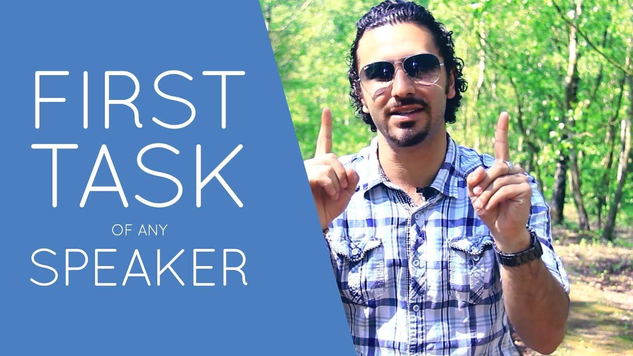 First Task of Any Public Speaker