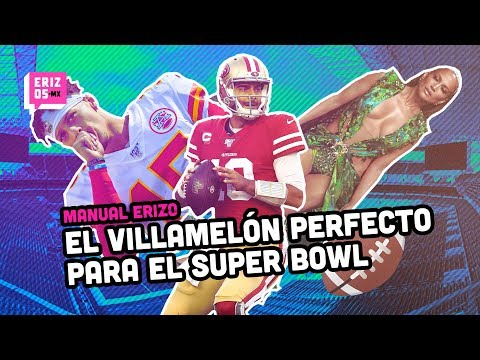 El villamelón perfecto para el Super Bowl LIV I Manual Erizo I Erizos