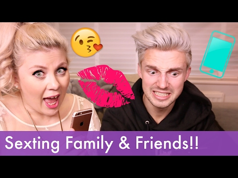 Sexting our Friends & Family! (CRINGE!)