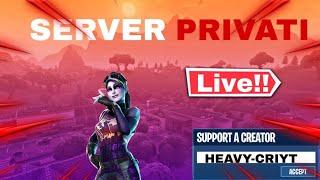 Live Private Server! Fortnite Ita + Code: HEAVY-CRIYT