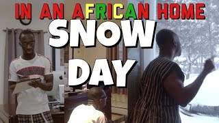 In An African Home: Snow Day