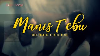 VITA ALVIA & MAHESA - MANIS TEBU [OFFICIAL MUSIC VIDEO]