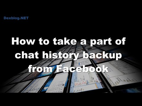 How to take a part of chat history backup from Facebook