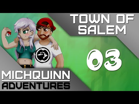 MichQuinn Adventures Ep03 || Town of Salem || An Offer You Can't Refuse... (Ranked Practice)
