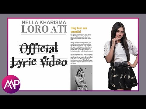 Dangdut - Nella Kharisma - Loro Ati (Official Video Lyric)