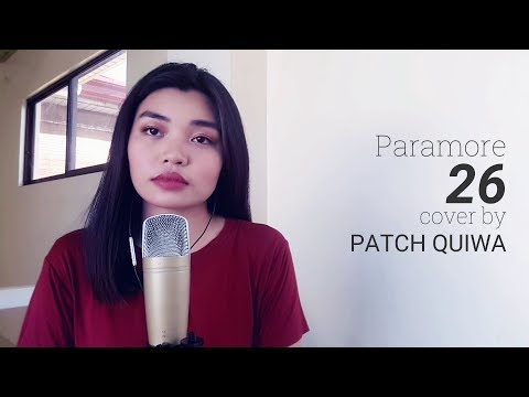 Paramore - 26 | COVER by Patch Quiwa