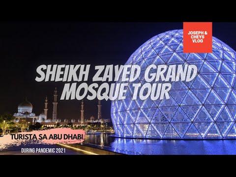 Sheikh Zayed Grand Mosque Tour | Abu Dhabi | Para sa Turistang Magulang | 28-MARCH-2021