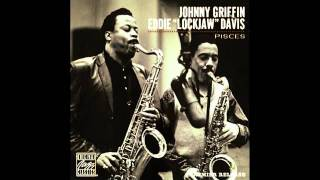 "Johnny Griffin & Eddie ""Lockjaw"" Davis - What Is There To Say (1962)"